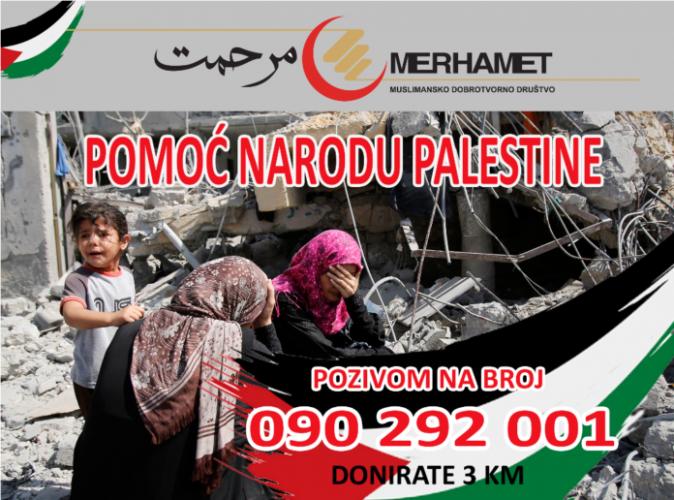 """""""Merhamet"""" šalje interventnu pomoć narodu Palestine, pokrenuta i humanitarna akcija"""