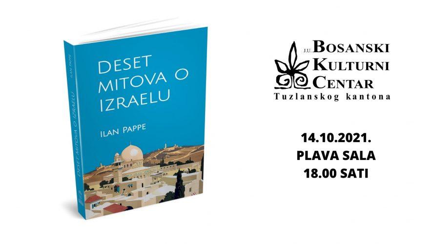 """Mjesec knjige u BKC TK: Promocija knjige """"Deset mitova o Izraelu"""" u četvrtak 14. oktobra"""